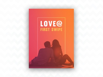 Love@first swipe