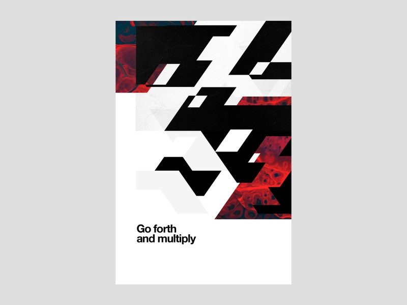 Go forth and multiply | Poster | Day 8 illustration print edgy graphic design brand identity visual identity geometric geometry experimental idioms art print wall art abstract blocks poster design black and red aggressive modern branding multiply
