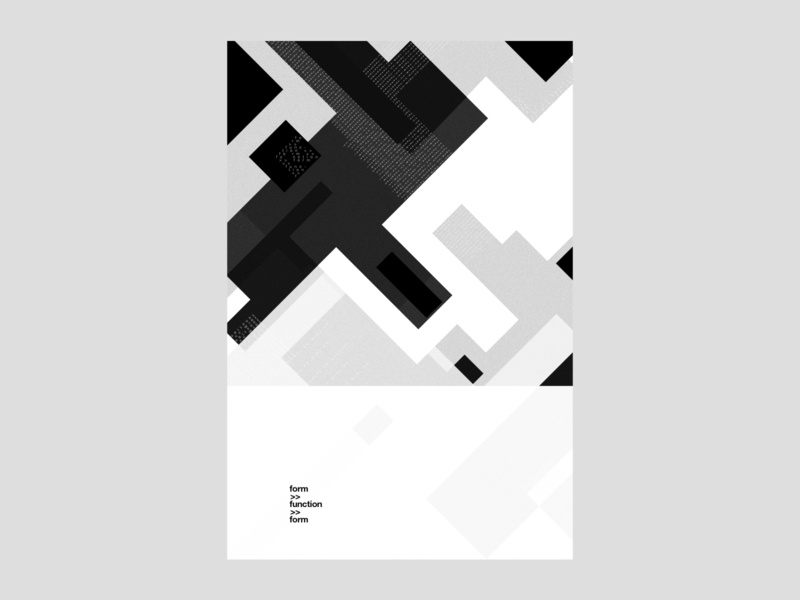 form follows function, follows form | poster | day 14 typography rectangular rectangles poster design poster pattern modern poster modern graphic design geometric function form urban experimental buildings blocks black and white architecture agressive abstract