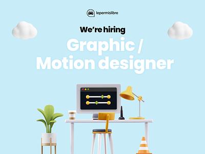 We're hiring Graphic/Motion designer 🔥🚙 3d branding animation lepermislibre productdesign lyon motiondesign hiring