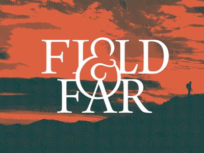 Field & Far