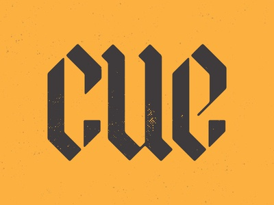 cue - Blackletter Exlploration