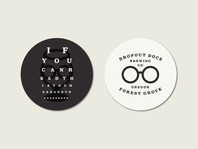 Dropout Docs Brewing No. 2 type lockup brewery coaster pdx portland glasses eye brewing beer