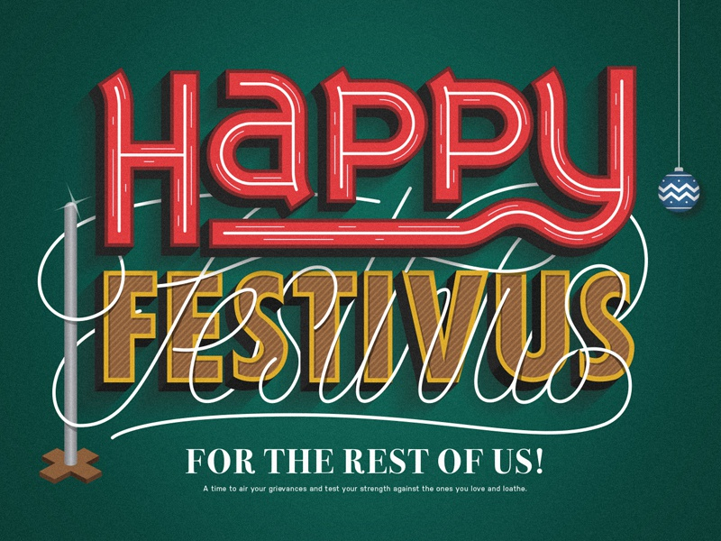 The Most Wonderful Time of The Year! seinfeld print poster lettering typography type holidays christmas festivus