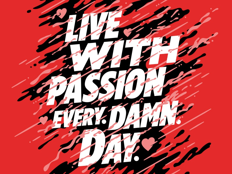 Live with Passion print graphic design poster design typography lettering type
