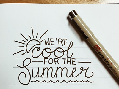 We're cool for the Summer
