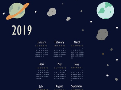 2019 Outer Space Calendar year calendar night sky vector text spaceship asteroids saturn earth year 2019 illustration typography graphic  design space exploration rocket ship planets stars space calendar 2019 calendar