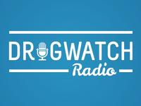 Drugwatch Radio