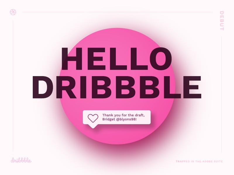 Hello Dribbble! debut