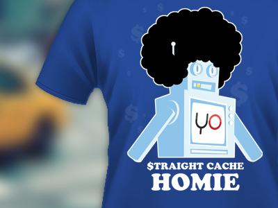 Straight cache homie