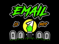 Email Is Not Dead