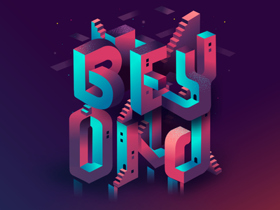 Beyond - Creative Mornings gradients isomteric type typography climb hustle stairs stars reaching out beyond