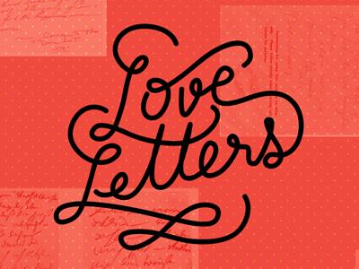 Love Letters handlettering lettering love web logo identity