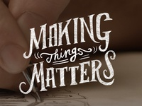 Making Things Matterc