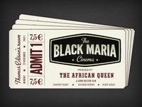 Black Maria Ticket