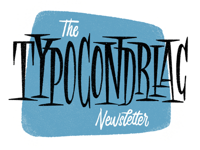 Typocondriac Newsletter