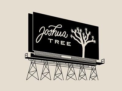 Joshua Tree billboard sign procreate illustration drawing letters logo typography type hand-lettering lettering sign billboard