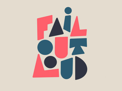 Fail out loud ipadpro procreate hand lettering illustration drawing letters logo typography type hand-lettering lettering failure