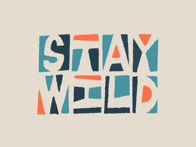 Stay wild procreate illustration drawing letters typography type hand-lettering lettering