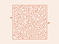 Stay Wild Real Labyrinth