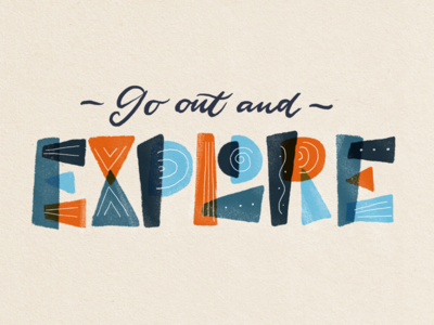Go out and Explore - 1
