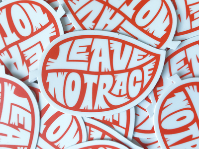 Leave no trace sticker typography type letters hand-lettering lettering stickers