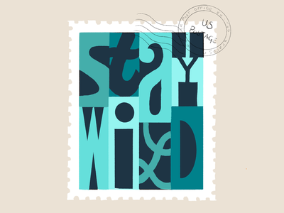 Stay Wild Stamp blue turquoise green letters hand-lettering lettering stamp wild