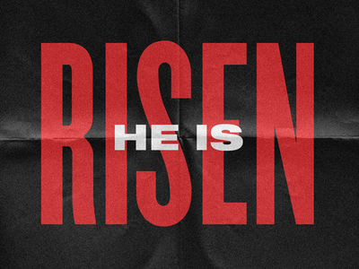 He Is Risen christ texture paper resurrection savior god ministry sunday easter sunday ash wednesday good friday easter church jesus
