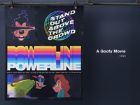 POWERLINE - A Goofy Movie