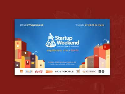Startup Weekend Valparaiso valparaiso chile weekend startup design graphic event advertising flyer