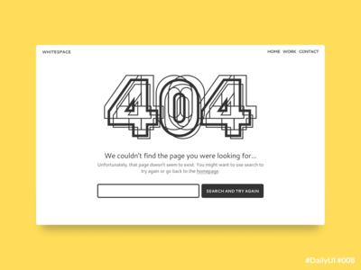 DailyUI 008 404page uxui uidesign ui black and white website design 404 error page 404page 404 webdesign dailyuichallenge daily ui 008 daily ui dailyui