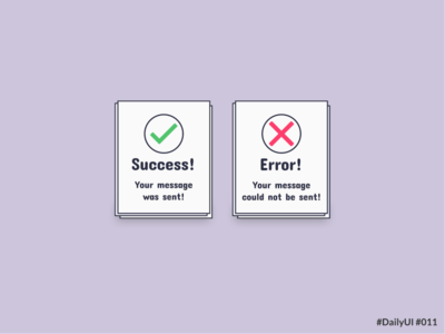 DailyUI 011 Flash Messages flash messages success messages error messages flashmessages daily ui challenge dailyui011 daily ui 011 uxui uidesign daily ui ui dailyuichallenge dailyui