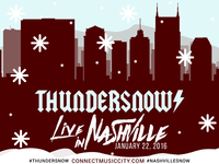 Thundersnow! Live in Nashville