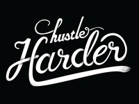 Hustle Harder Typography