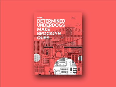 Determined Underdogs Make Brooklyn Ours poster nyc line art cityscape illustration new york brooklyn dumbo