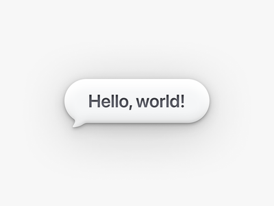Just tinkering around skeumorphism bubble simple ios message