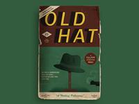 Old Hat—A (Fake) Crime Novel