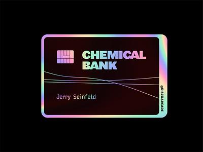 Chemical Bank - Seinfeld - Holographic vector minimal illustration flat sticker vinyl holographic seinfeld card credit banking chemical bank