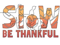 Slow Down; Be Thankful
