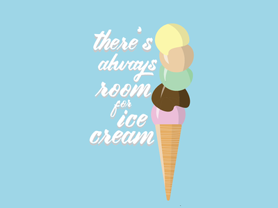 There's always room for Ice Cream food cute print poster illustrator illustration ice cream