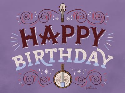 Happy Birthday ecards hallmark midwest banjo type lettering birthday
