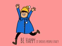 Be Happy (Crazy Girl)