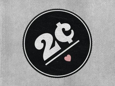 2 Cents retro badge logo charity heart