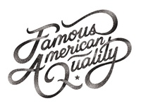 Famous American Quality
