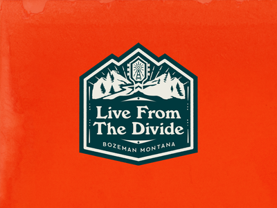 Live From The Divide badge montana west music badge