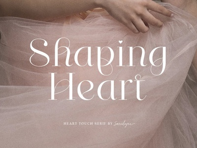 Shaping Heart - Lovely Serif serif typeface typography typeface lettering fonts font calligraphy elegant stylish classy modern heart font heart sans serif serif fonts serif font lovely fonts lovely font serif lovely