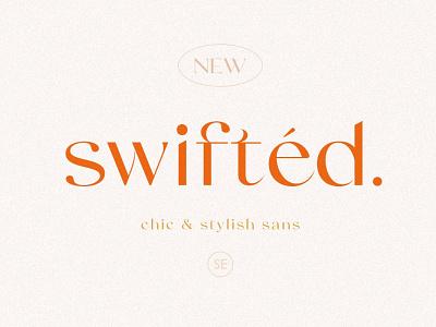 Swifted - Chic & Stylish Sans Font serif fonts simple advertising design branding logo lettering stylish fonts fonts font sans font serif font serif sans serif fonts sans serif font sans serif sans stylish font stylish chic