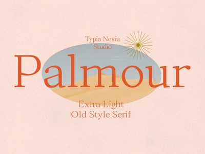 Palmour - Elegant Light Serif Font display font stylish magazine fashion display advertising branding logo lettering typography typeface miniamlist unique serif sans serif elegant modern classy font fonts