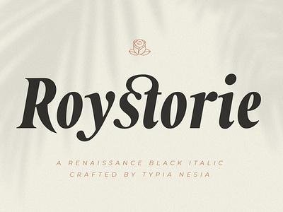 Roystorie Bold / Black Italic - Retro Font display font stylish magazine fashion display advertising branding logo lettering typography typeface minimalist unique serif sans serif elegant modern classy fonts font