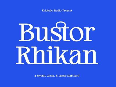 Bustor Rhikan - Slab Serif Font luxury display font stylish magazine fashion display advertising branding logo lettering typography typeface minimalist unique serif sans serif elegant modern classy fonts
